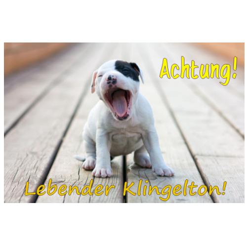 Schild vom eigenen Hund