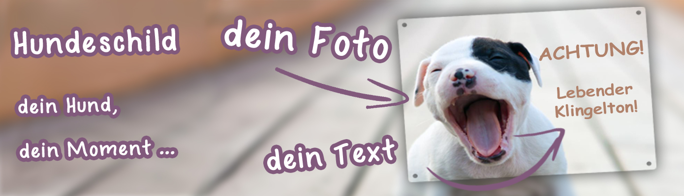 Hundeschild vom eigenen Foto