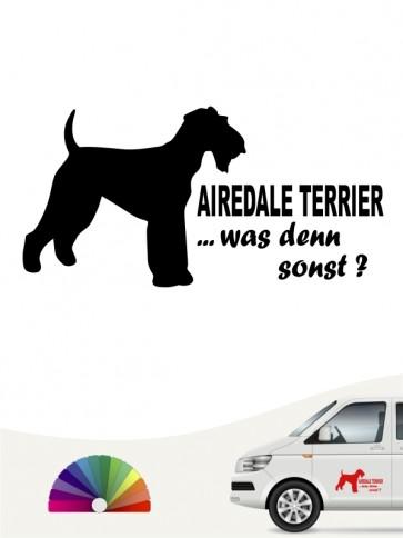 Airedale Terrier was denn sonst Autoaufkleber anfalas.de