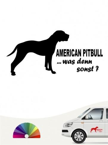 American Pitbull was denn sonst Aufkleber von anfalas.de
