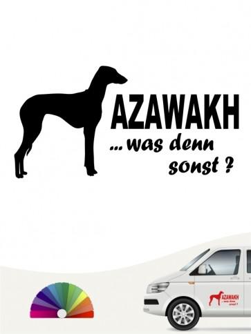 Azawakh was denn sonst Aufkleber anfalas.de