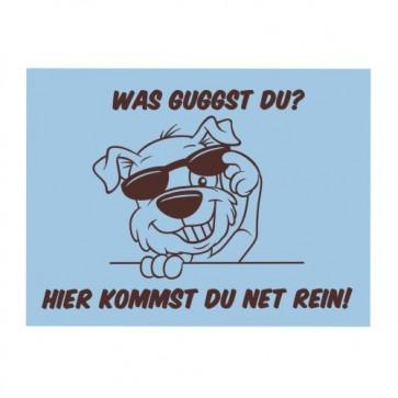 Hundeschild_was_guckst_du_Anfalas.de_1