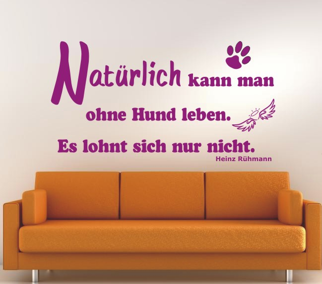 Hunde Zitat 4 Wandtattoo In Eigener Farbe Und Grosse By Anfalas