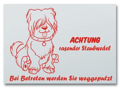 """Hundeschild """"rasender Staubwedel"""""""