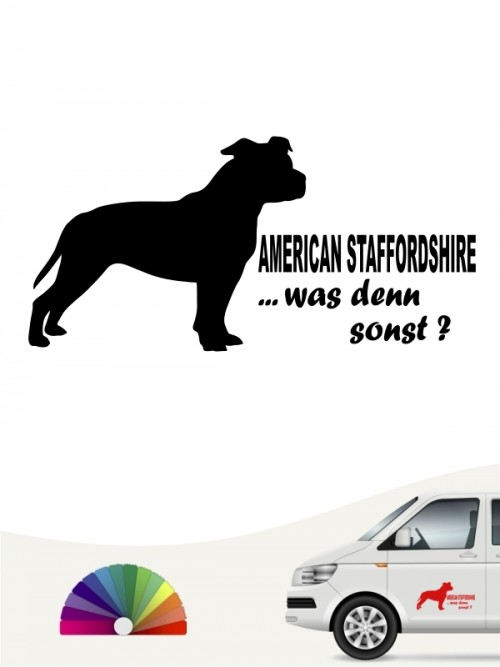 American Staffordshire was denn sonst Aufkleber anfalas.de