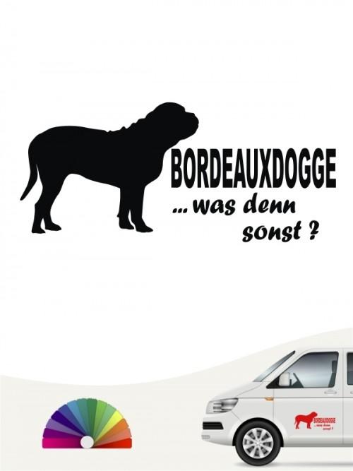 Was denn sonst Bordeauxdogge Autoaufkleber anfalas.de