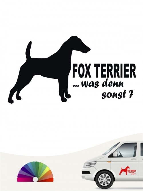 Fox Terrier was denn sonst Heckscheibenaufkleber anfalas.de
