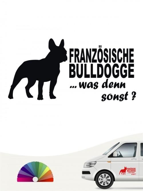 Was denn sonst Aufkleber Französische Bulldogge anfalas.de