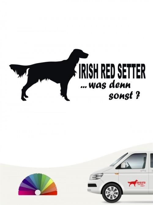 Was denn sonst Irish Red Setter Hundeaufkleber von anfalas.de