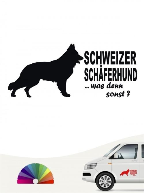 Schweizer Schäferhund was denn sonst Autoaufkleber anfalas.de