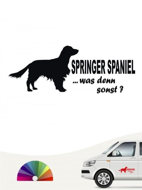 Springer Spaniel was denn sonst Aufkleber anfalas.de