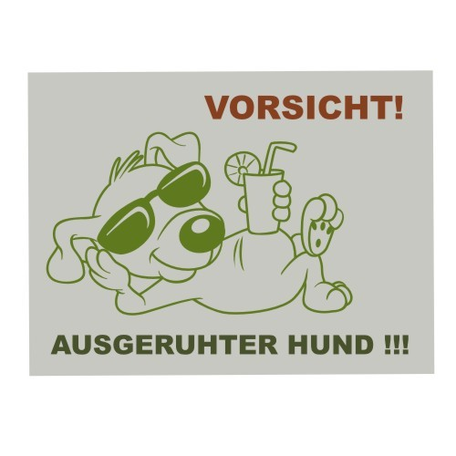 Warnschild_ausgeruhter_Hund_Anfalas.de_1