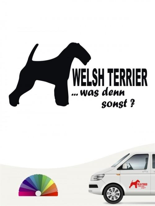 Welsh Terrier was denn sonst Heckscheibenaufkleber anfalas.de