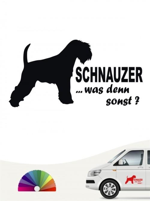 Was denn sonst Aufkleber Zwergschnauzer anfalas.de